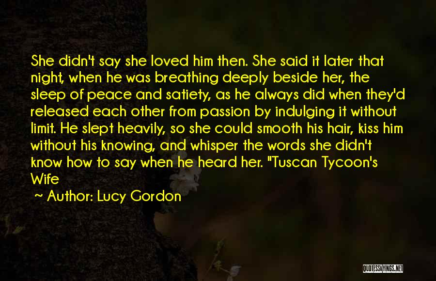 Afraid To Sleep Quotes By Lucy Gordon