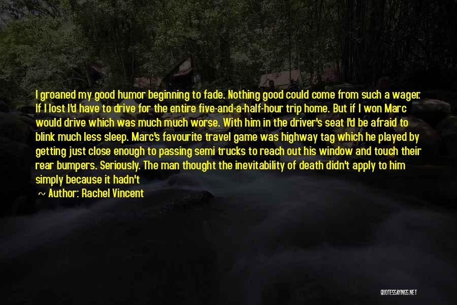 Afraid To Sleep Quotes By Rachel Vincent