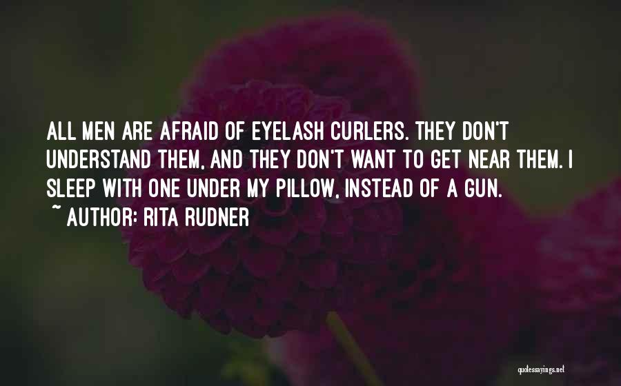 Afraid To Sleep Quotes By Rita Rudner