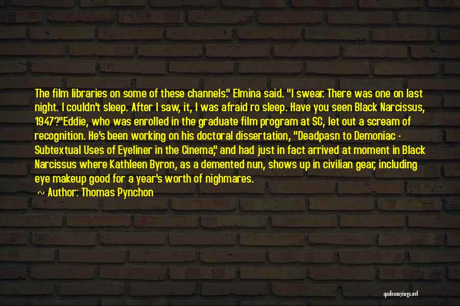 Afraid To Sleep Quotes By Thomas Pynchon