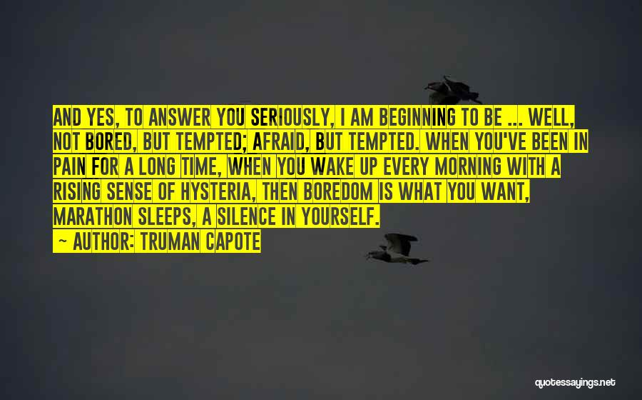 Afraid To Sleep Quotes By Truman Capote
