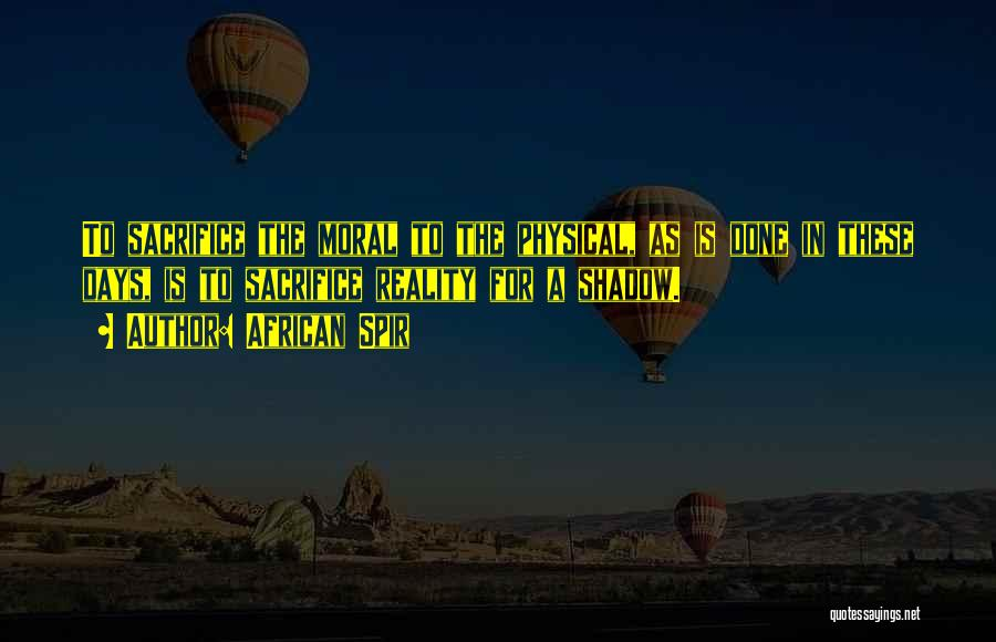 African Spir Quotes 1252145