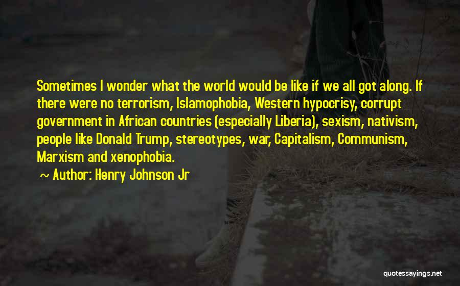 African Xenophobia Quotes By Henry Johnson Jr