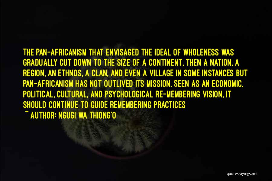 Africanism Quotes By Ngugi Wa Thiong'o