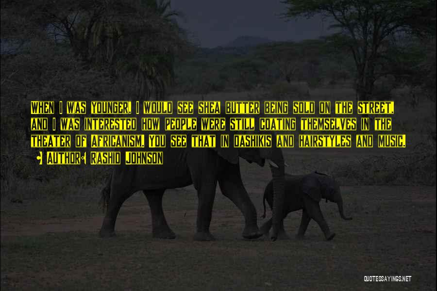 Africanism Quotes By Rashid Johnson