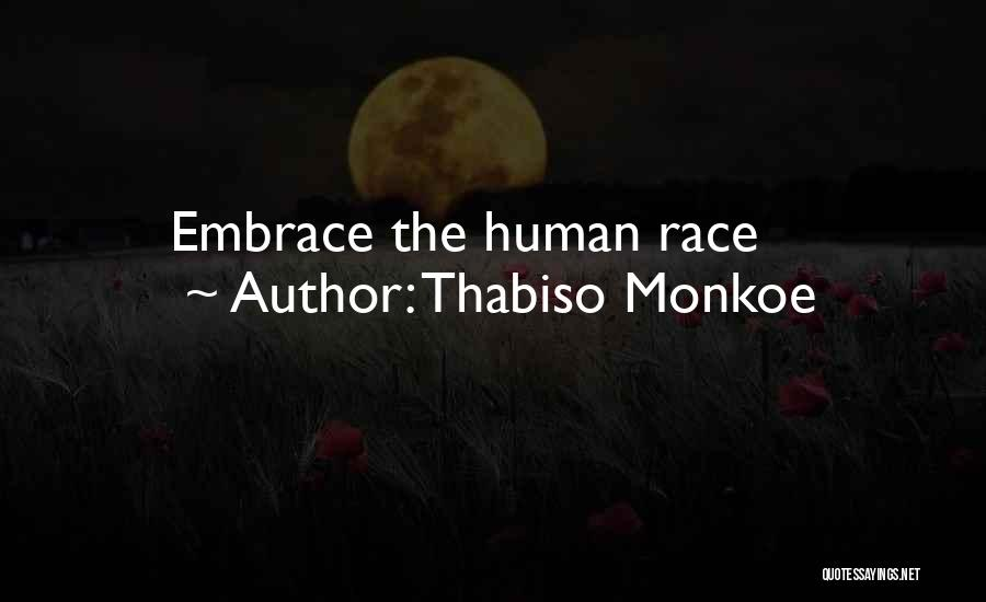 Africanism Quotes By Thabiso Monkoe