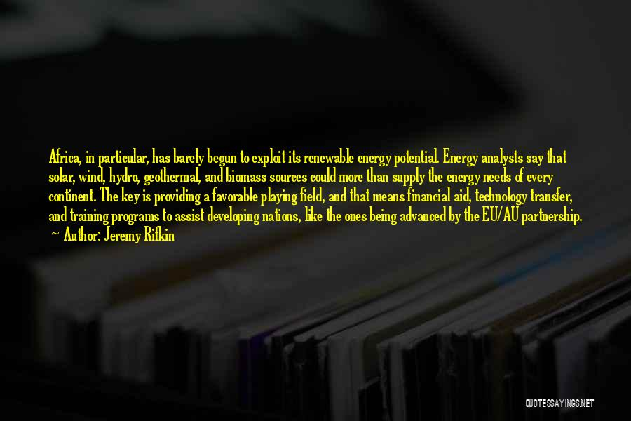 Africa's Potential Quotes By Jeremy Rifkin
