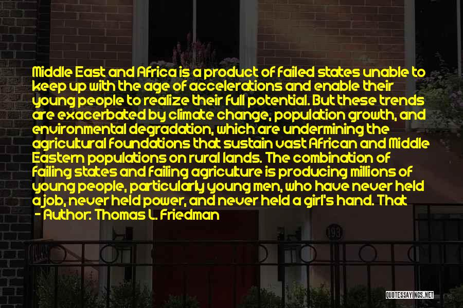 Africa's Potential Quotes By Thomas L. Friedman