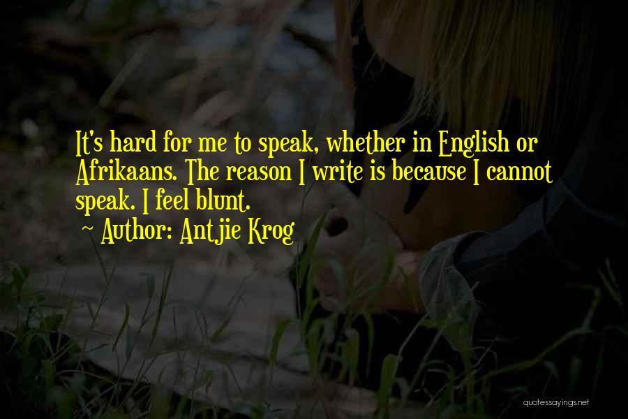 Afrikaans Quotes By Antjie Krog