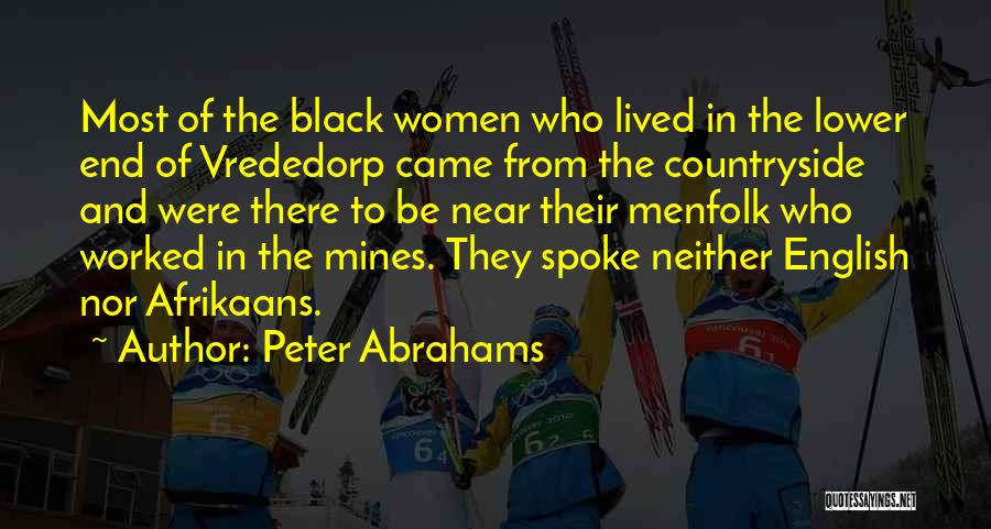 Afrikaans Quotes By Peter Abrahams