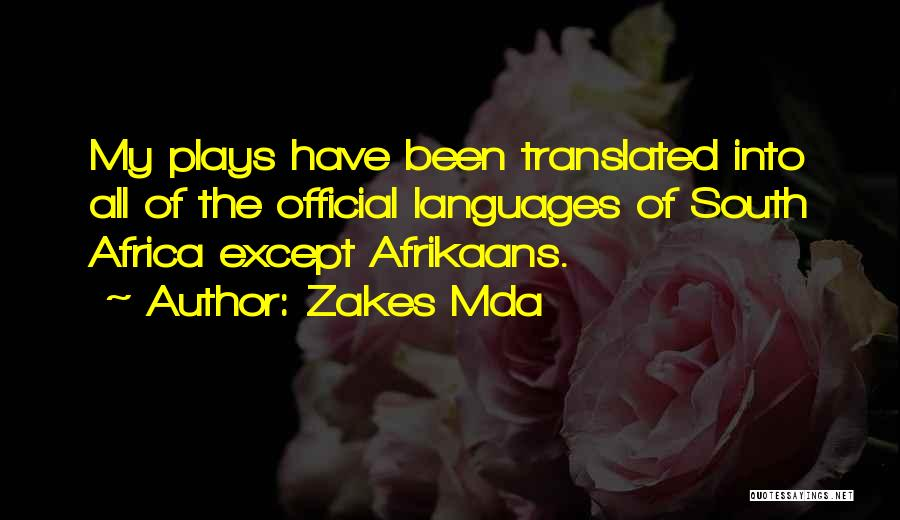 Afrikaans Quotes By Zakes Mda