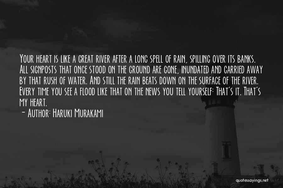 After A Long Time Rain Quotes By Haruki Murakami