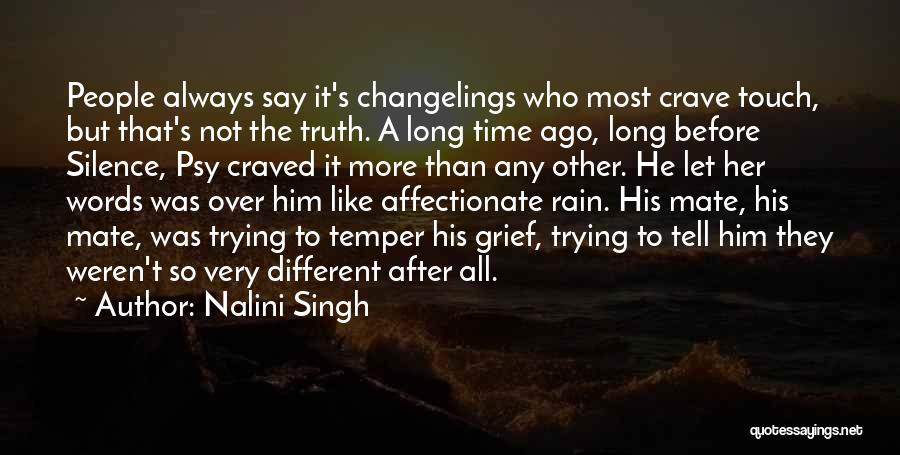 After A Long Time Rain Quotes By Nalini Singh