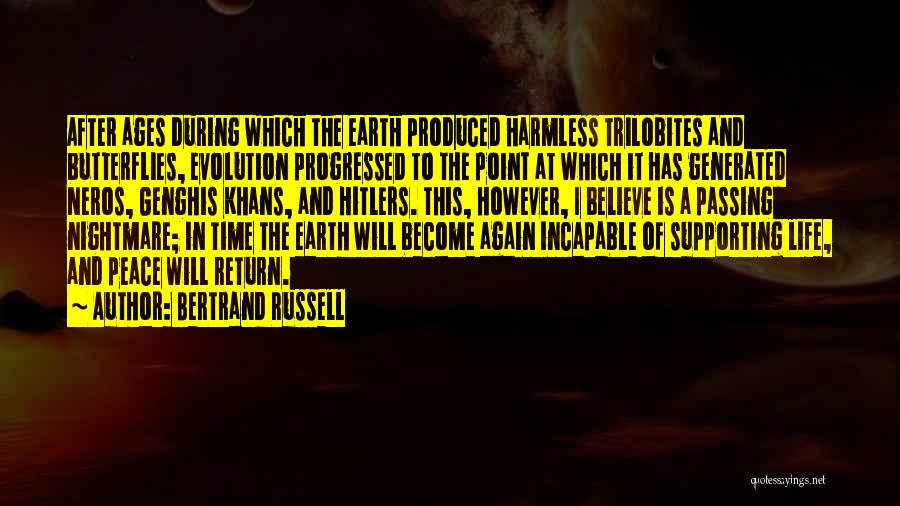 After Ages Quotes By Bertrand Russell