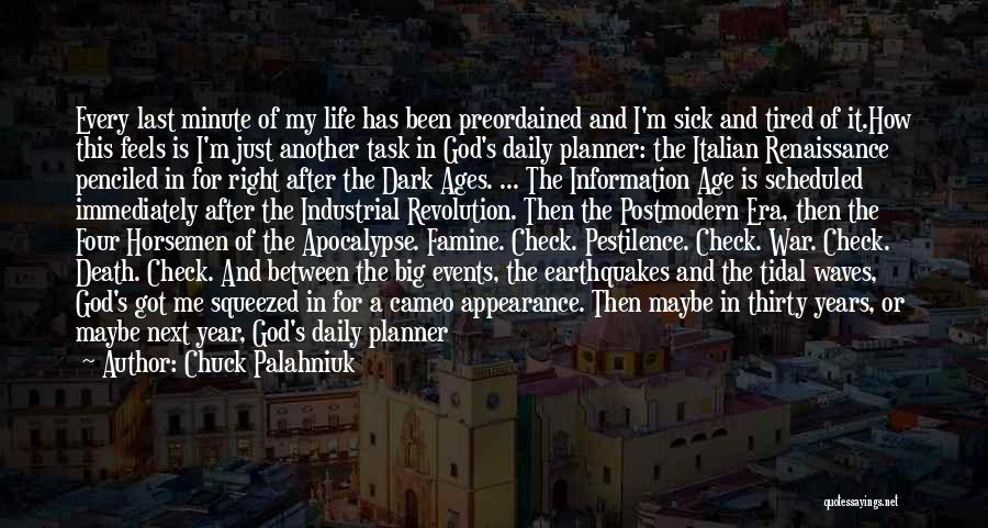 After Ages Quotes By Chuck Palahniuk