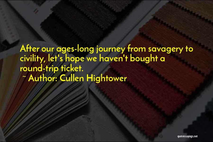 After Ages Quotes By Cullen Hightower