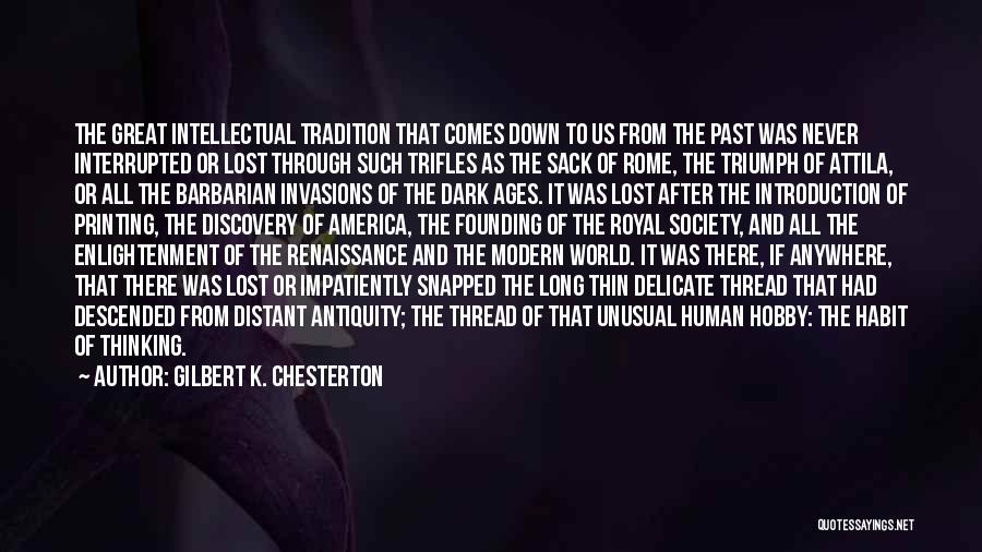 After Ages Quotes By Gilbert K. Chesterton