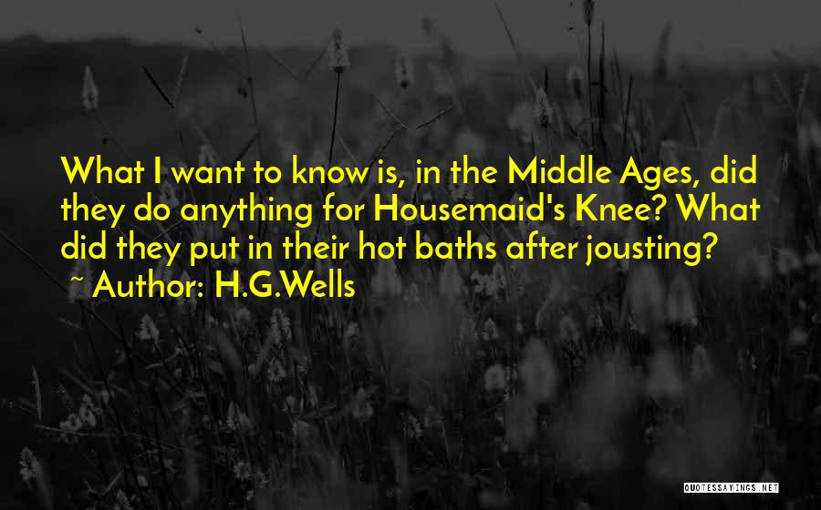 After Ages Quotes By H.G.Wells