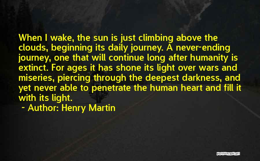 After Ages Quotes By Henry Martin