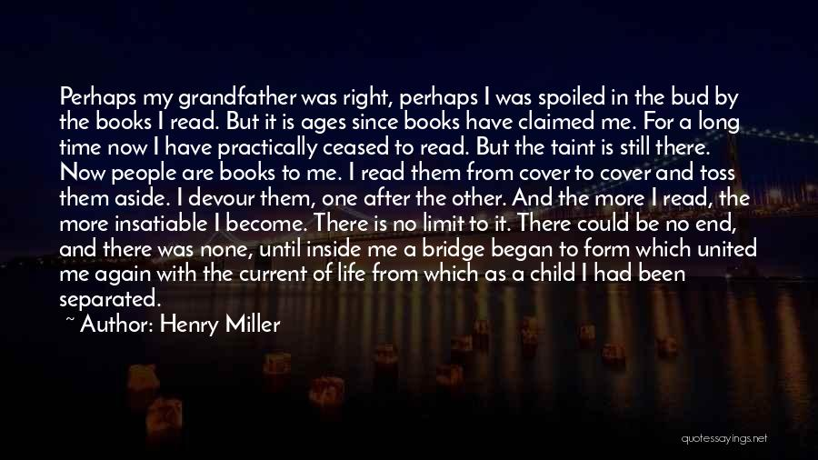 After Ages Quotes By Henry Miller