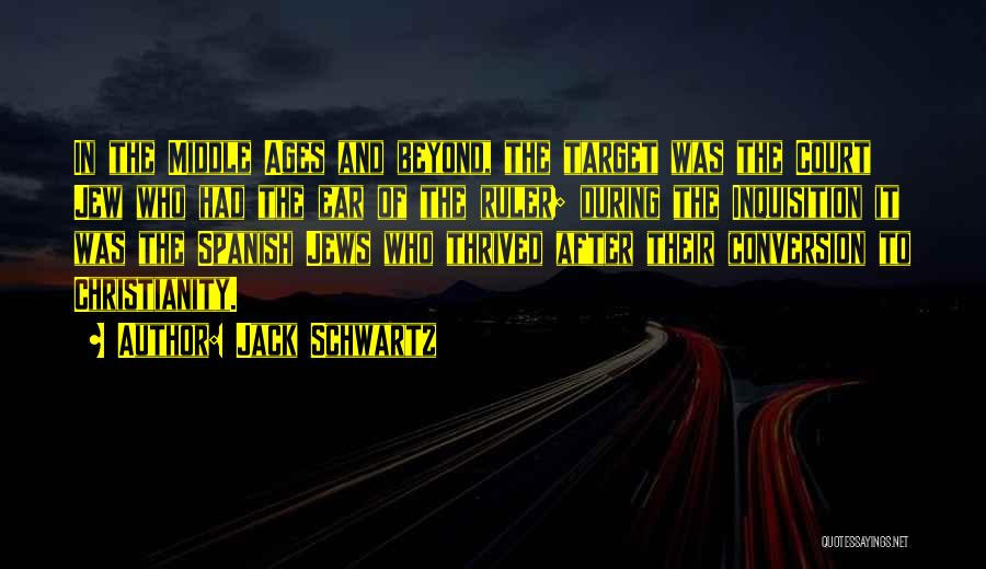 After Ages Quotes By Jack Schwartz