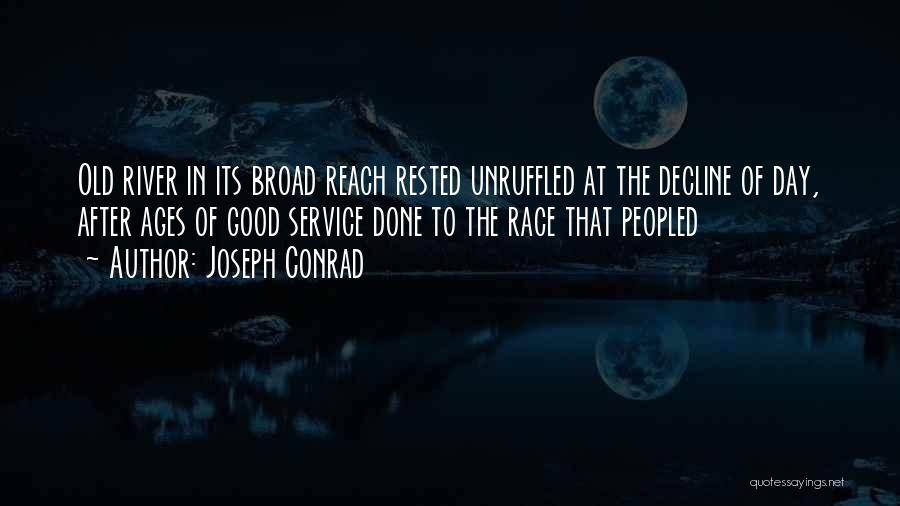 After Ages Quotes By Joseph Conrad