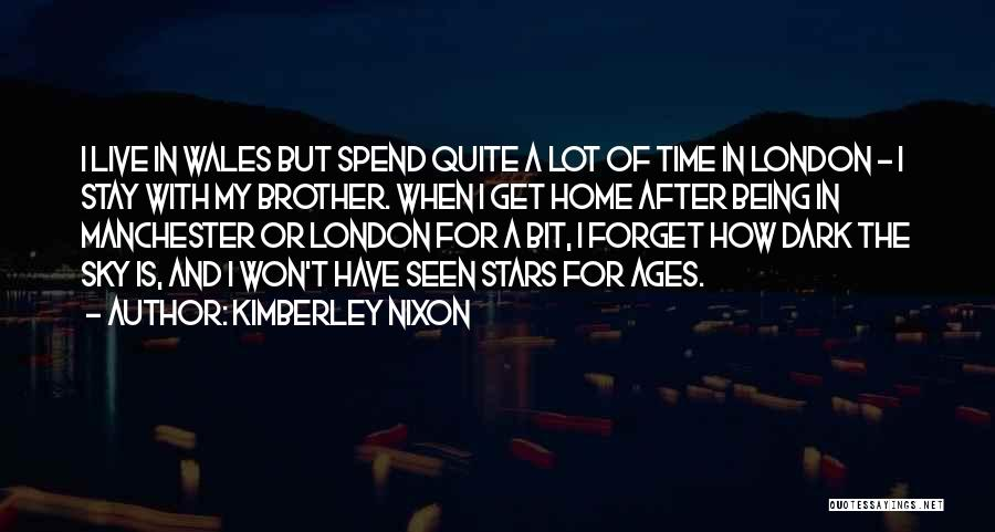 After Ages Quotes By Kimberley Nixon