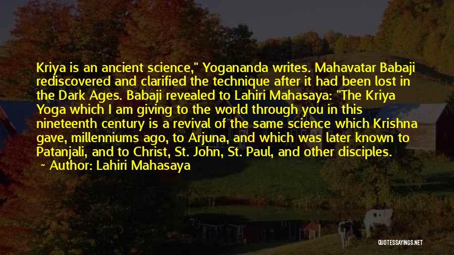After Ages Quotes By Lahiri Mahasaya