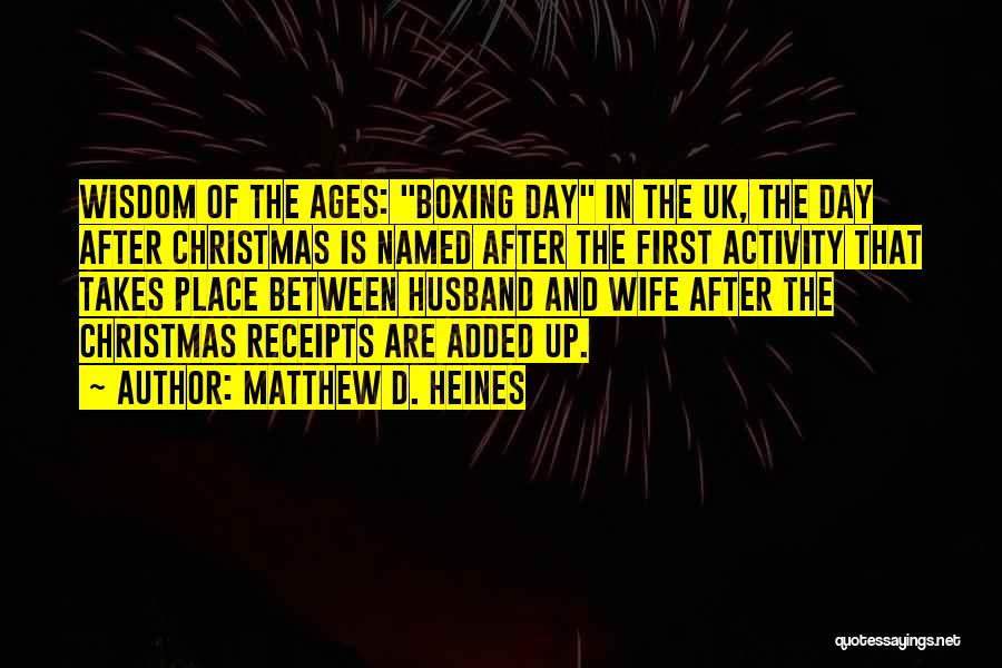 After Ages Quotes By Matthew D. Heines