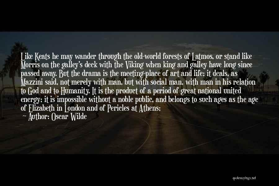 After Ages Quotes By Oscar Wilde
