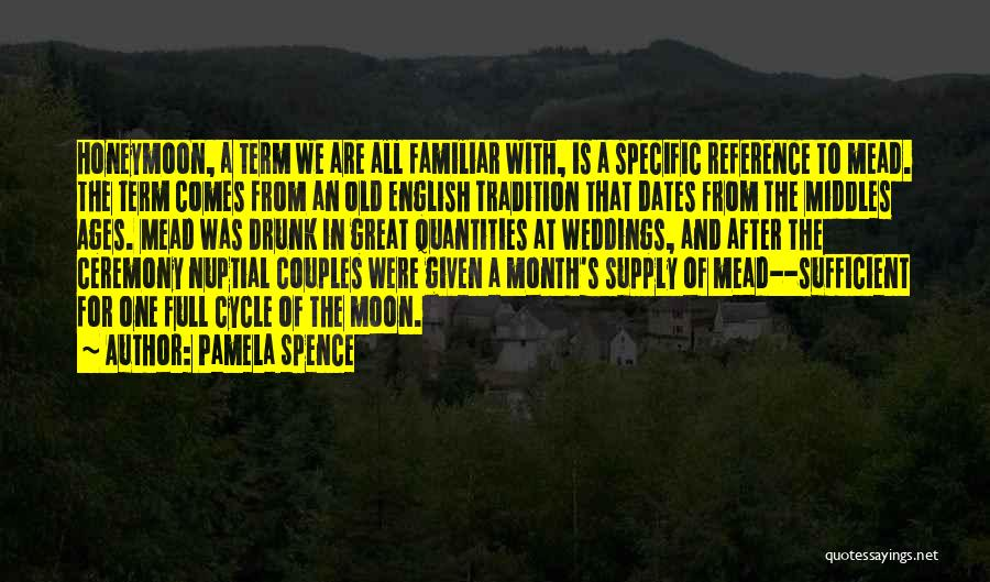 After Ages Quotes By Pamela Spence
