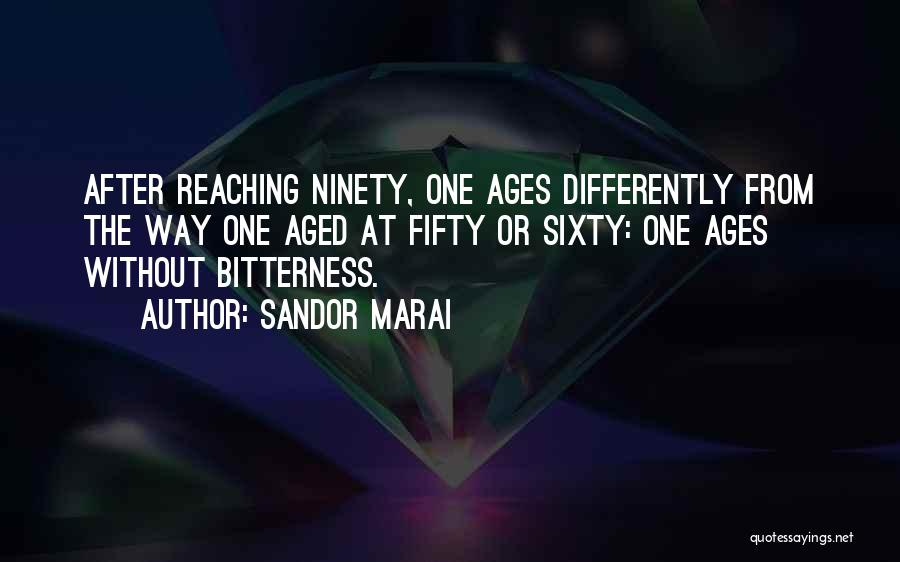 After Ages Quotes By Sandor Marai