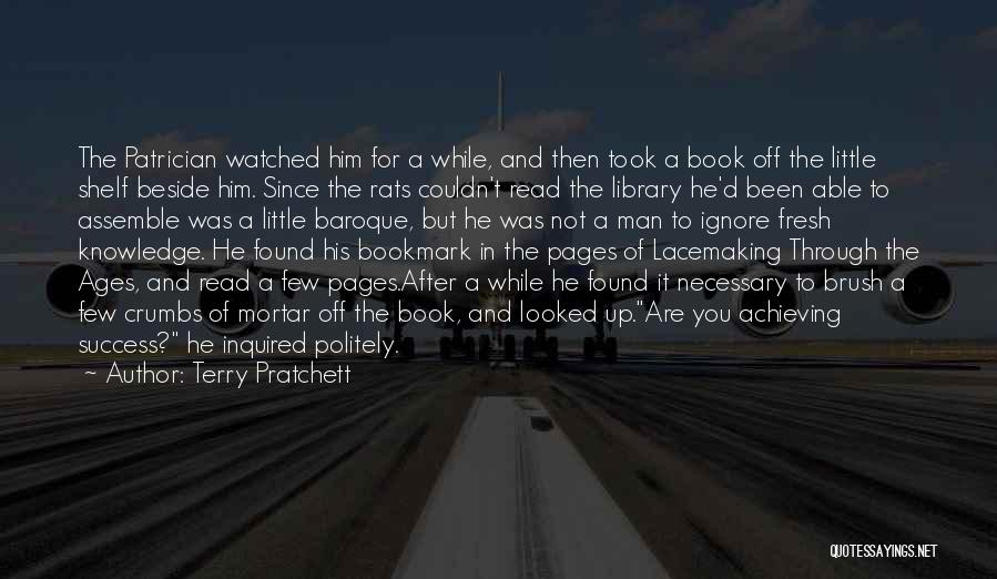 After Ages Quotes By Terry Pratchett
