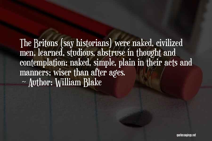 After Ages Quotes By William Blake