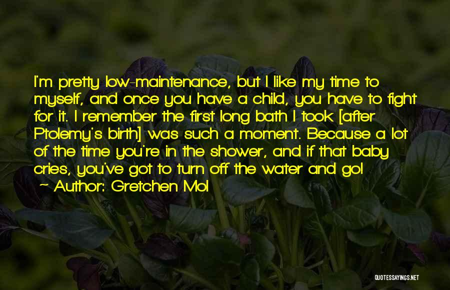 After Bath Baby Quotes By Gretchen Mol