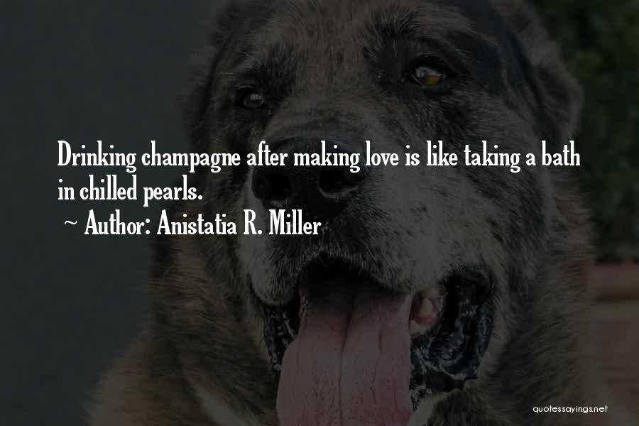 After Bath Quotes By Anistatia R. Miller