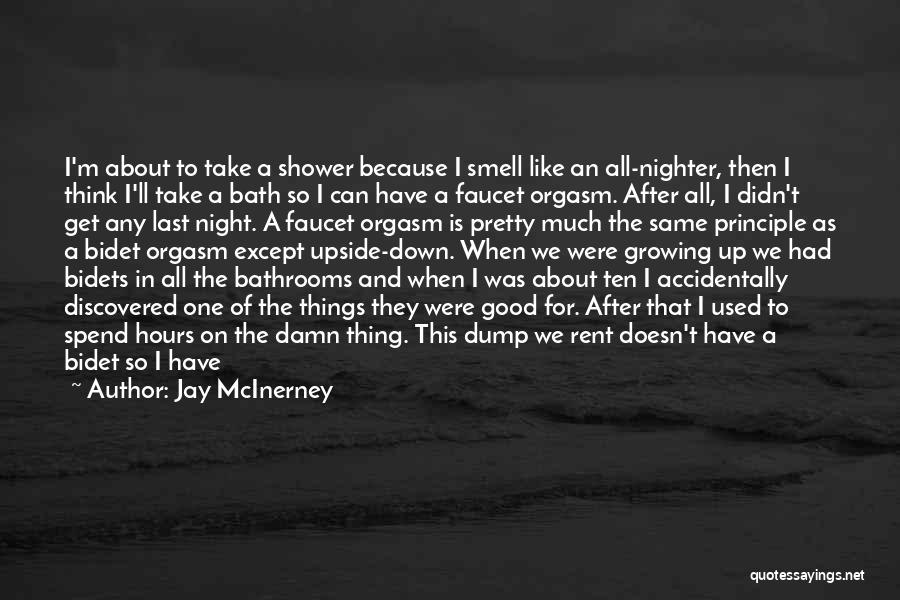 After Bath Quotes By Jay McInerney