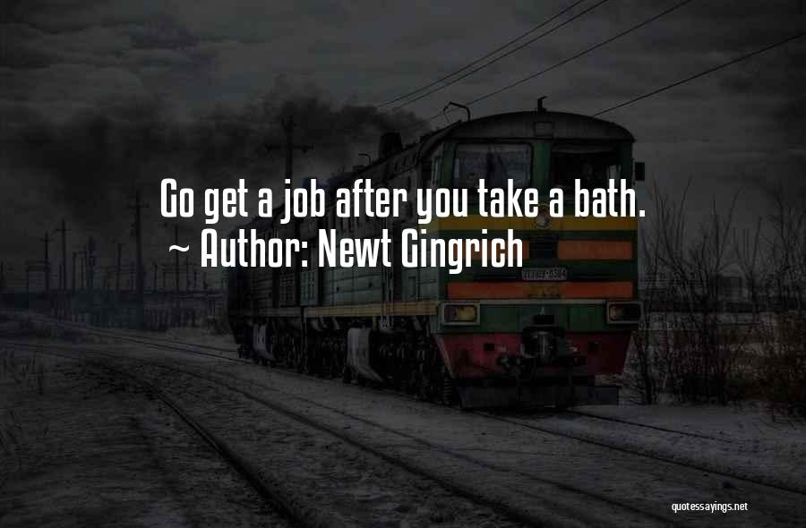 After Bath Quotes By Newt Gingrich