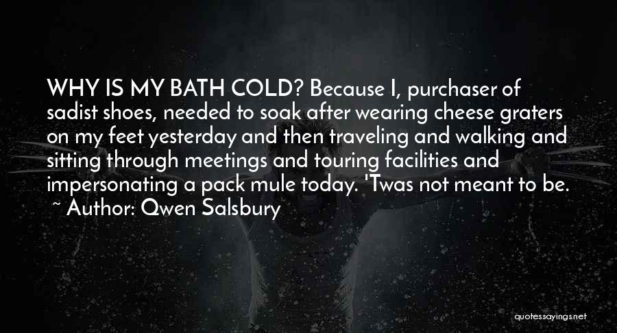 After Bath Quotes By Qwen Salsbury