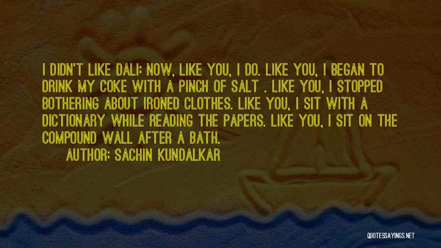 After Bath Quotes By Sachin Kundalkar