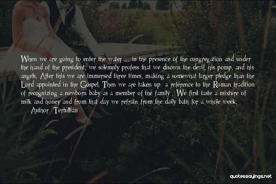 After Bath Quotes By Tertullian