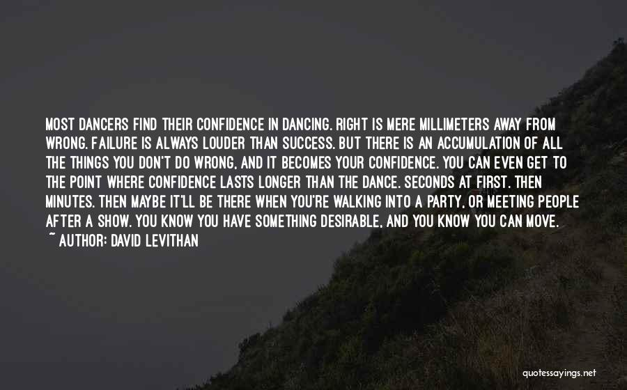 After Meeting You Quotes By David Levithan