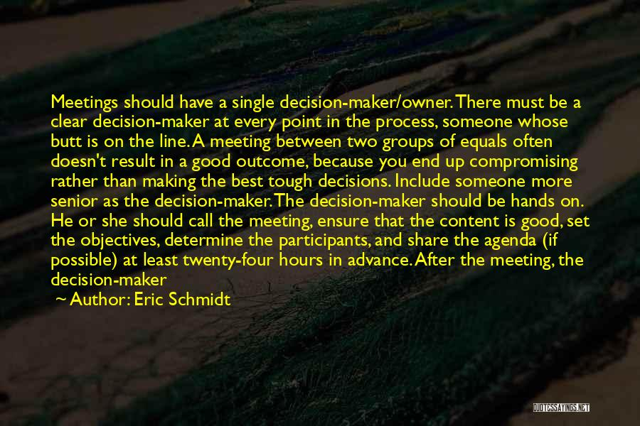 After Meeting You Quotes By Eric Schmidt