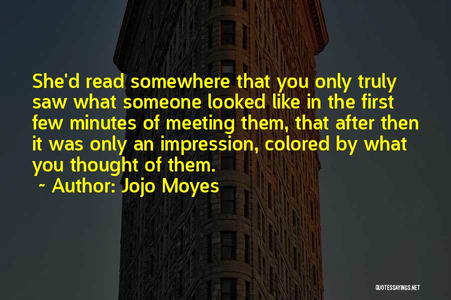 After Meeting You Quotes By Jojo Moyes