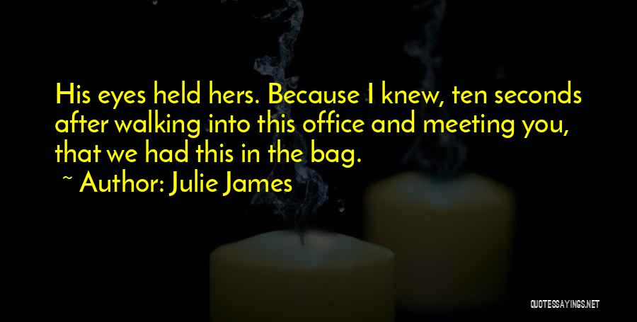 After Meeting You Quotes By Julie James