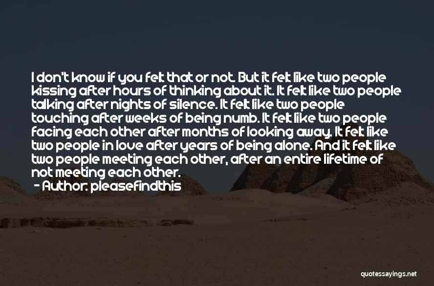 After Meeting You Quotes By Pleasefindthis