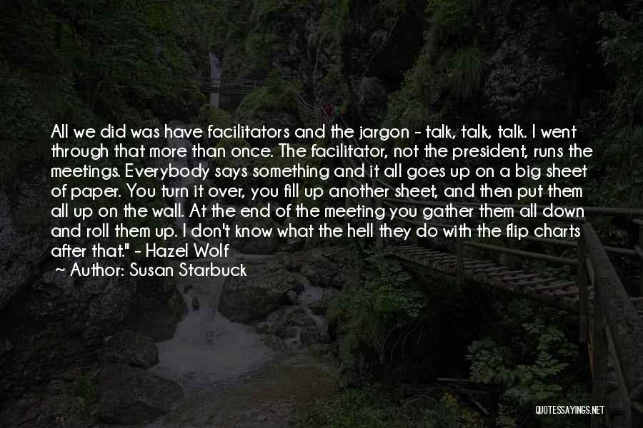 After Meeting You Quotes By Susan Starbuck