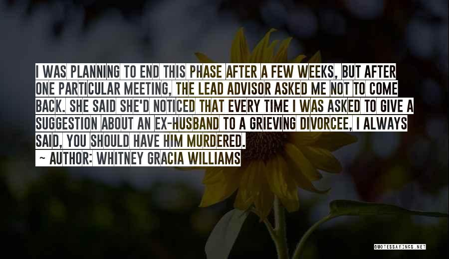 After Meeting You Quotes By Whitney Gracia Williams