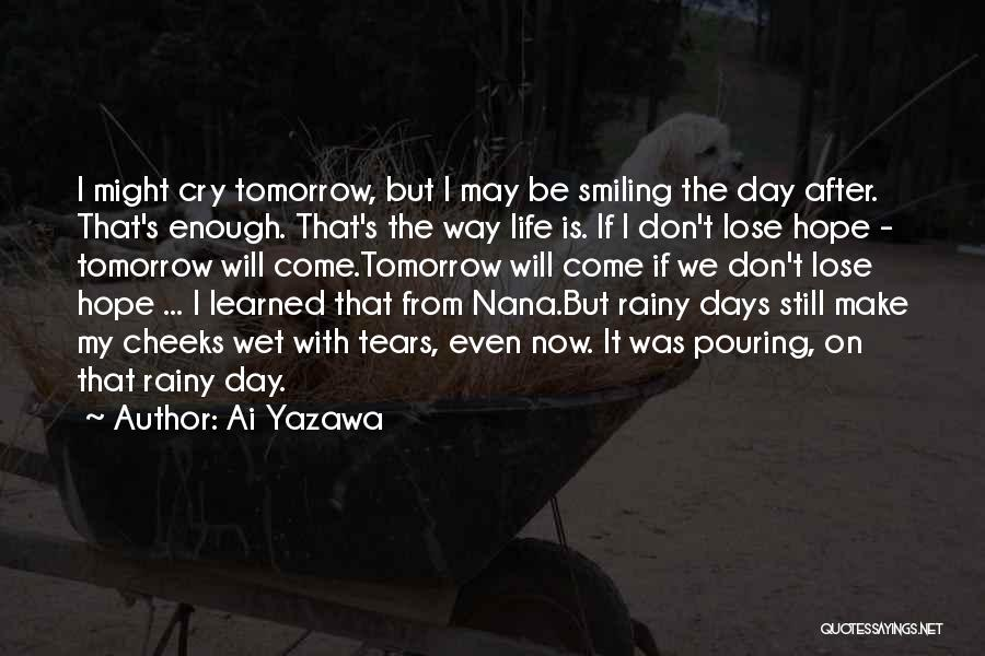 After Rainy Day Quotes By Ai Yazawa