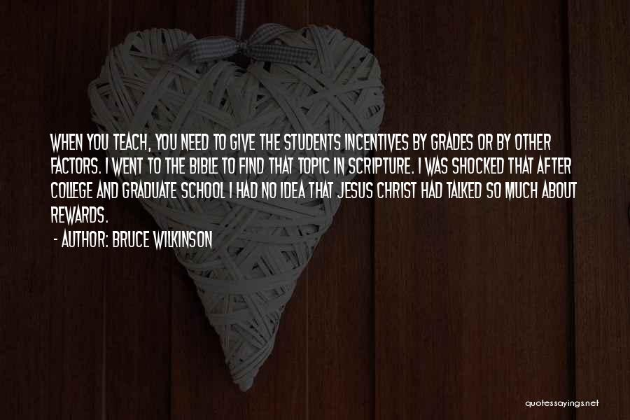 After School Quotes By Bruce Wilkinson